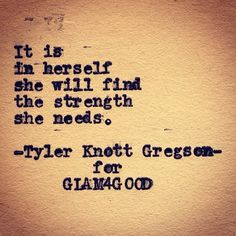 Find the #strength she needs. #yes TYLER KNOTT GREGSON x GLAM4GOOD