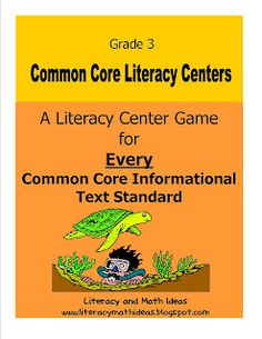 YIPPEE!!!!!Grade 3 Common Core Literacy Centers for EVERY Informational Text Standard!  10 Centers + 2 Bonus Centers= A Great Value!  The game pieces cover social studies and science topics. This allows  students to review school topics while they review each Informational Text standard! Excellent Value!! $
