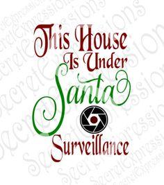Santa Surveillance Svg, Christmas Svg, Santa Svg, Svg File, Svg File ...
