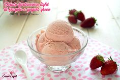 Yogurt Greco, Recipe D, Primavera Estate, Granite, Mousse, Food Photography, Cheesecake, Eat, Healthy
