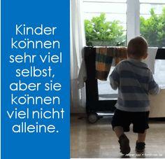 Kinder können sehr viel selbst, aber sie können viel nicht alleine. Jesper Juul • familylab.de
