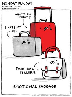 Gemma Correll's Drawings of Things: Where did I put my emotional baggage?