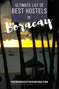 Ultimate List of The Best Hostels in Boracay