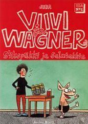lataa / download VIIVI JA WAGNER 1 – SIKSPÄKKI JA SALMIAKKIA epub mobi fb2 pdf – E-kirjasto