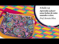 Patch & Arte com Lanmax - #aula14 - Aprenda a fazer uma bolsa de mão usando o vivo - YouTube