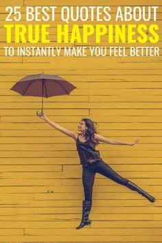 25 True Happiness Quotes To Instantly Make You Feel Better, inspirational happy sayings and captions True Happiness Quotes, Happiness Meaning, Happy Quotes, Happy Sayings, Life Quotes, Do What You Like, Make You Feel, How Are You Feeling, Relationship Advice Quotes