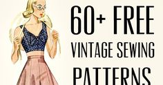 For all of my fellow frugal crafters out there, I've collected a bunch of vintage or vintage-inspired free sewing, knitting and croc...