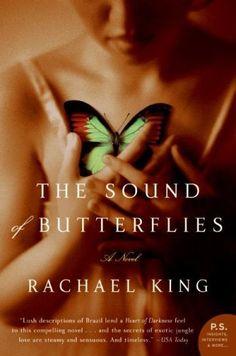 The Sound of Butterflies: A Novel (P.S.) by Rachael King, http://www.amazon.com/dp/B0046LUEA0/ref=cm_sw_r_pi_dp_1jasqb0087WGN
