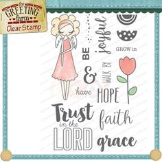 The Greeting Farm Clear Stamp Set - Trust In The Lord - These clear stamps are yellow-resistant and wonderfully etched to produce fantastic impression each time!