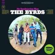 "SO NAIVE:  ""Mr. Tambourine Man,"" The Byrds, Spotify"