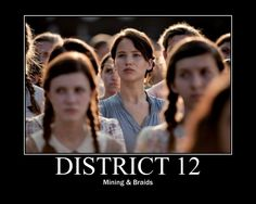 Did anyone else notice how almost all the girls had braids. Katniss just gets a fancy one. Hunger Games District 12 << that is probably because her mum was a merchant and the others are all seam kids and had no need to learn the fancy hair-do's Hunger Games Pin, Hunger Games Memes, Hunger Games Fandom, Hunger Games Catching Fire, Hunger Games Trilogy, Katniss Everdeen Braid, Katniss Hair, Team Gale, I Volunteer As Tribute