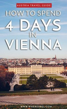 Here's how to spend 4 Days in Vienna, Austria - The Perfect Itinerary for 4 Days in Vienna (FREE printable inside!) | Vienna Travel / Austria Travel / Things to do in Vienna / Vienna Top Things to do / Vienna State Opera House / St. Stephan's Cathedral / Naschmarkt / Ringstrasse