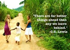 """There are far better things ahead than any we leave behind."" - C.S. Lewis #lookingahead #volunteer #CCS #CCSGhana"