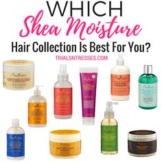 With so many options it can be hard to choose. But here's how were making it easy for you to choose which shea moisture hair collection is right for you.