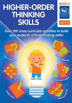 Higher-order thinking skills — Ages 11+ Higher Order Thinking, Cross Curricular, Critical Thinking Skills, Word Play, Student, Age, Teaching, Activities, Writing