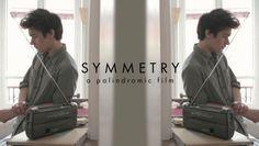 Publicidad y Propaganda 2008: Symmetry, un corto que se puede ver igual hacia ad...