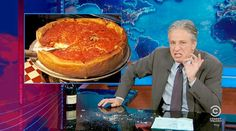 "Jon Stewart's Epic Rant Against Chicago Pizza ""Seriously, who you kidding?"""