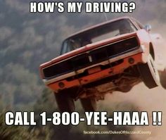 Yeeeeee haaaaaaaaaawwwwwwwww Truck Memes, Car Jokes, Funny Car Memes, Car Humor, Wtf Funny, Funny Quotes, General Lee Car, Dukes Of Hazard, Smokey And The Bandit