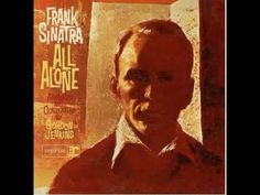 Frank Sinatra~ All Alone Album Cover, Reprise Records Frank Sinatra Albums, Young Sinatra, Jazz, Torch Song, Irving Berlin, All Alone, Easy Listening, Vinyl Cover, Cover Art