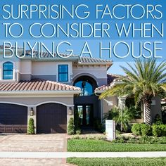 Here is a #list of important factors to consider that you might not think of when #buying a #house.