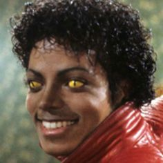 Thriller! michael jackson is a singer but his eyes   look like a were wolf.