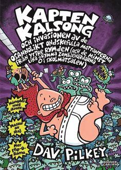 Kapten Kalsong och invasionen av de osannolikt ondskefulla mattanterna från yttre rymden... –     Dav Pilkey – Bok   Akademibokhandeln