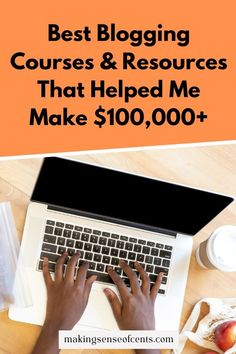 These are the Best Blogging Courses & Resources That Helped Me Make $100,000+. Check them out and get started earning money from home today!