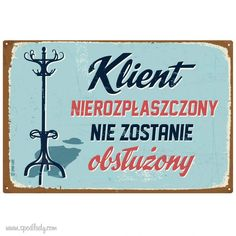Na ścianę - Sklep SpodLady.com :: Nietypowe prezenty, absurdalne i śmieszne gadżety w klimacie PRL. Best Quotes, Funny Quotes, Qoutes, Polish Language, Scary Funny, Poster Fonts, Funny Posters, Old Advertisements, Art Deco Posters