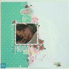 Blog Hop Brisa: LO Esa mirada - #escrapbrisa #scrapbookingenespañol #playscrap #tutiendaonlinedescrapbooking