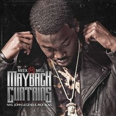 New Music: Meek Mill ft. Nas, John Legend, & Rick Ross 'Maybach Curtains'