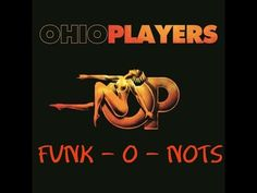 Funk - O - Nots - Ohio Players