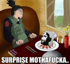 ... you won't get this if you haven't seen Naruto