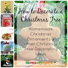 Trimming the tree this weekend? We have the best tree decorating ideas! | How to Decorate a Christmas Tree: 18 Homemade Christmas Ornaments and other Christmas Tree Decorating Ideas