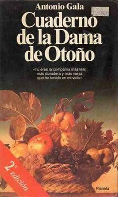 """Antonio Gala: """"Cuaderno de la dama de otoño"""" 1985.."""