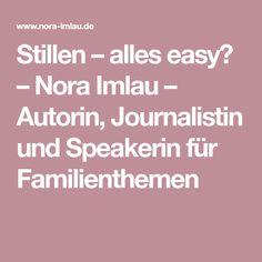 Stillen – alles easy? – Nora Imlau – Autorin, Journalistin und Speakerin für Familienthemen