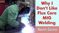 Flux core MIG welding sounds like a good idea, but ... Check out this video for more info!