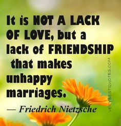 It is not a lack of love, but a lack of ...