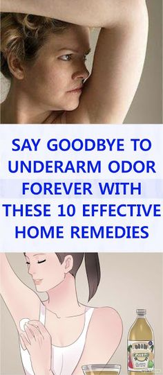Say Goodbye To Underarm Odor Forever With These 10 Effective Home Remedies! - Care for Health Diy Beauty Hacks, Beauty Hacks For Teens, Beauty Tricks, Beauty Ideas, Makeup Tricks, Diy Makeup, Armpits Smell, Home Remedies, Woman Clothing