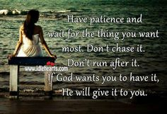 Patience Quotes, Best Patience Thoughts, Famous Sayings on Patience Images Wallpapers Pictures Patience Citation, Patience Quotes, Cool Words, Wise Words, Great Quotes, Inspirational Quotes, Motivational Thoughts, Meaningful Quotes, Amazing Quotes