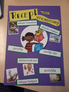 Recept voor vriendschap - Juf Judith Leader In Me, Social Skills, Teacher, Restaurant, Education, Kids, Google, First Class, Children