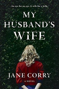 My Husband's Wife: A Novel by Jane Corry https://www.amazon.com/dp/0735220956/ref=cm_sw_r_pi_dp_x_FCUwyb3MR8K48
