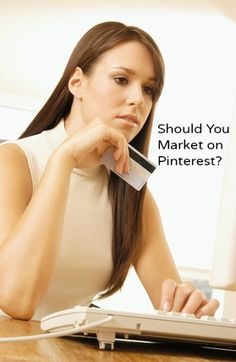 Should You Use Pinterest for Marketing?—Who shares?; Referral traffic; Best time to pin;