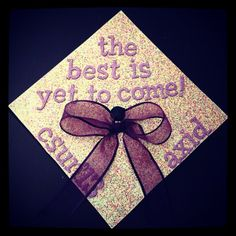 Graduation | Alpha Xi Delta | The best is yet to come! Decorated grad cap <3 #sororitysugar #bow
