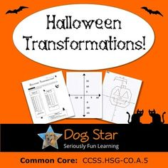Halloween Math Activity for High School Geometry - Students graph three different figures then use the given transformations - dilation, reflection, rotation, and dilation - to create a Halloween-themed picture! Includes: Directions for plotting three figures Printable graph paper Extension questions about transformations Answer keys.