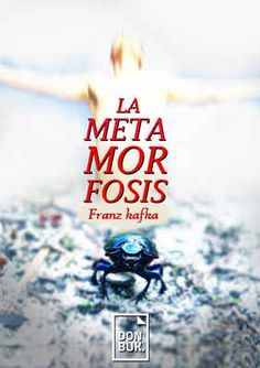 La Metamorfosis. Autor: Franz Kafka. Frankenstein, Calm, Movies, Movie Posters, Classic Books, Goals, Author, Films, Film Poster