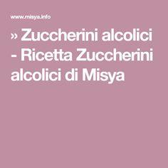 » Zuccherini alcolici - Ricetta Zuccherini alcolici di Misya