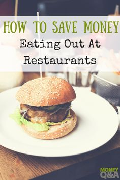 Restaurants favor tricks to appeal to your mind in order to get you to spend money. But, there are ways that you can save money eating out at restaurants. Here's what you need to know to save money at restaurants and stay on budget.