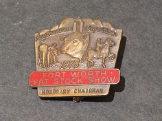 1973 Fort Worth Fat Stock Show Badge Southwestern Exposition Honorary Chairman | eBay