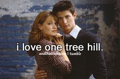 One Tree Hill! :)