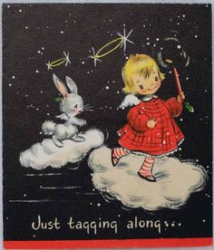 """Just tagging along"" vintage Christmas card with a little blonde angel gil and an angel bunny traveling on clouds."